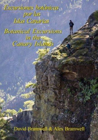 Excursiones botánicas por las Islas Canarias por David Bramwell