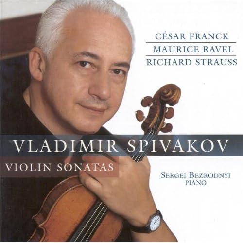 Ravel, M. / Strauss, R. / Franck, C.: Violin Sonatas