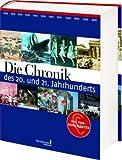 Die Chronik des 20 - und 21 - Jahrhunderts -