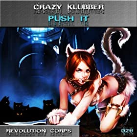Crazy Klubber-Push It