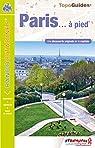 Paris à pied : VI75 par Fédération française de la randonnée pédestre