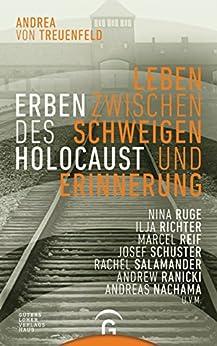 Erben des Holocaust: Leben zwischen Schweigen und Erinnerung