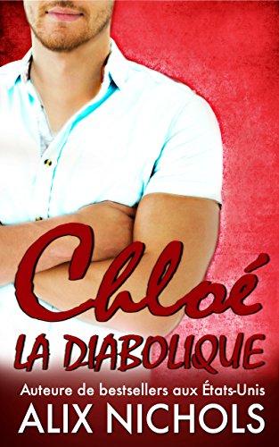 Chloé la diabolique (French Edition)