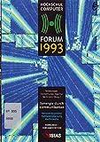 """Synergie durch Kommunikation. Netzwerksysteme, Netzwerkplanung, Multimedia - Kongressdokumentation """"Hochschul-Computerforum 1993"""""""