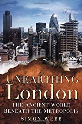 Unearthing London: The Ancient World Beneath the Metropolis