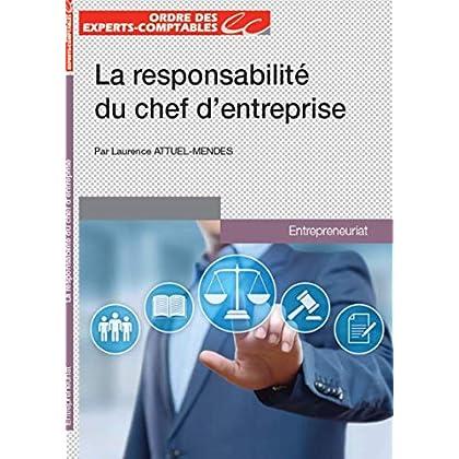 La responsabilité du chef d'entreprise