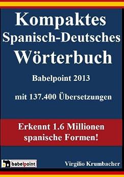 Kompaktes Spanisch-Deutsches Wörterbuch Babelpoint 2013 von [Krumbacher, Virgilio]