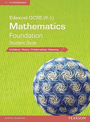 Edexcel GCSE (9-1) Mathematics: Foundation Student Book (Edexcel GCSE Maths 2015) by Pearson