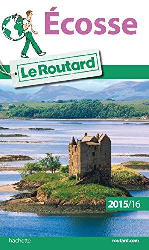 Guide du Routard Écosse 2015/2016 par Collectif