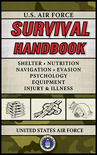 U.S. Air Force Survival Handbook (US Army Survival) (Messer Survival Forces Special)
