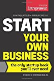 Start Your Own Business (Entrepreneur Media): Written by Inc The Staff of Entrepreneur Media, 2015 Edition, (6th Revised edition) Publisher: Entrepreneur Press [Paperback]