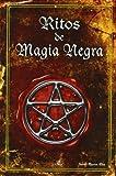 ritos de magia negra black magic rites spanish edition by noemi marcos alba 2011 03 30