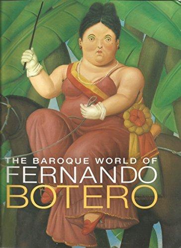 The Baroque World of Fernando Botero by John Sillevis (2007-01-30)