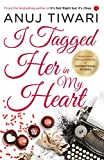 #2: I Tagged Her in My Heart