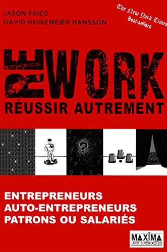REWORK : REUSSIR AUTREMENT par Jason Fried