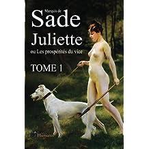 Juliette ou les prospérités du vice – Tome 1 (Juliette de Sade)