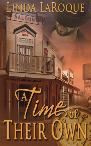 A Time of Their Own by Linda LaRoque (2014-06-18)