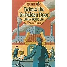 Behind the Forbidden Door: Travels in China