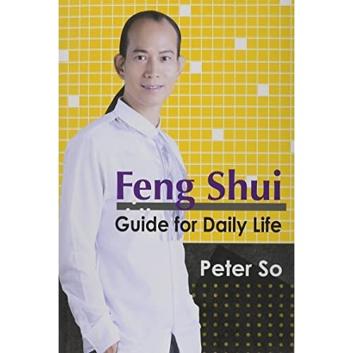 Feng Shui Guide for Daily Life by Peter So (2013) Paperback