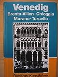 Venedig, Brenta-Villen, Chioggia, Murano, Torcello