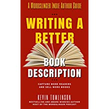 Writing a Better Book Description (Wordslinger)