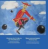 Abenteuer des Freiherrn von Münchhausen: Auf deutsch und auf russisch mit vielen bunten Kinderbildern