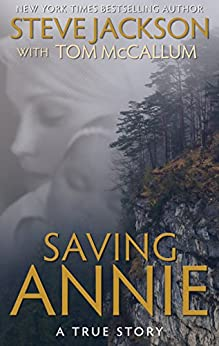Saving Annie (English Edition) von [Jackson, Steve, McCallum, Tom]