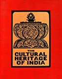 The Cultural Heritage Of India, Vol. IV: The Religions