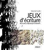 Jeux d'écriture - Recherches calligraphiques et textures.