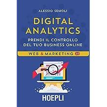 Digital Analytics: Prendi il controllo del tuo business online
