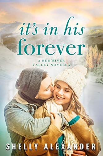 It's In His Forever (A Red River Valley Novel Book 5) (English Edition)