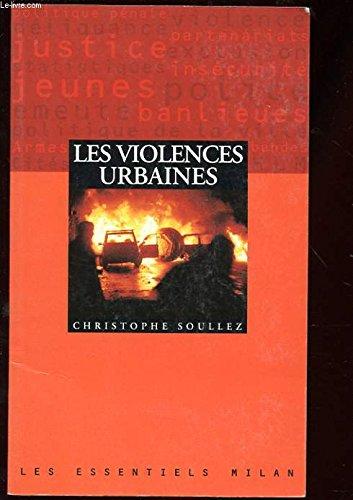 Les violences urbaines