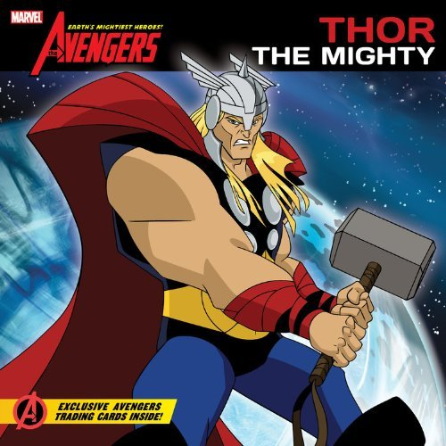 The Avengers: Earth's Mightiest Heroes! #1: Thor the Mighty by Elizabeth Rudnick (12-Apr-2011) Paperback