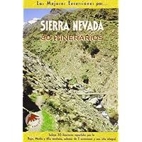 Sierra Nevada (Las Mejores Excursiones Por...)
