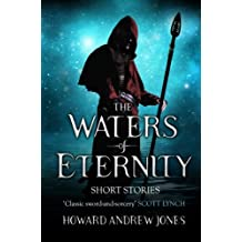 The Waters Of Eternity (A Chronicle of Sword and Sand Anthology)