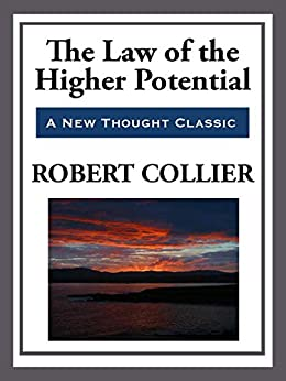 The Law of the Higher Potential (English Edition) von [Collier,  Robert]