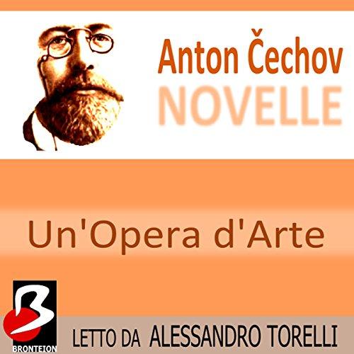 Novelle di Cechov: Un'Opera d'Arte  Audiolibri
