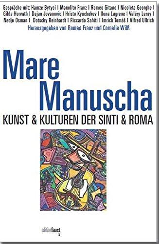 Mare Manuscha: Kunst & Kulturen der Sinti & Roma