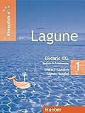 Lagune 1: Deutsch als Fremdsprache / Glosario XXL alemán-español – Explicaciones de las tablas gramaticales – Fonética – Usos y costumbres