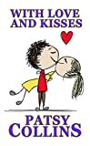 With Love And Kisses by Patsy Collins
