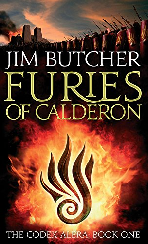 Furies Of Calderon: The Codex Alera: Book One