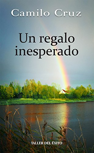 Un Regalo Inesperado = An Unexpected Gift