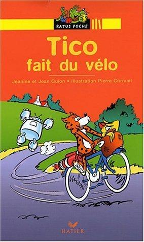 Bibliotheque De Ratus: Tico Fait Du Velo by Jean Guion (2002-04-18)