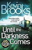 Until the Darkness Comes (Pi John Craine)