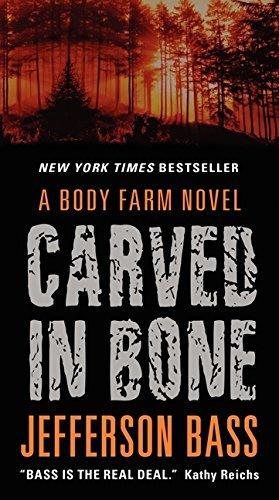 carved-in-bone-a-body-farm-novel-by-jefferson-bass-2013-05-28