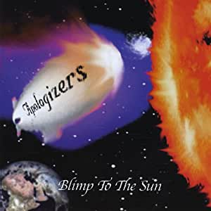 Apologizers, The - Blimp To The Sun