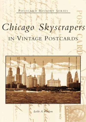 Chicago Skyscrapers in Vintage Postcards (Postcard History Series)