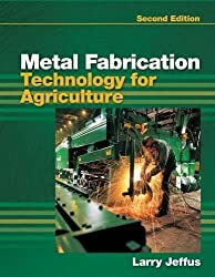 Metal Fabrication Technology for Agriculture