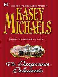 The Dangerous Debutante (Mills & Boon M&B)