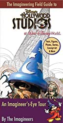 The Imagineering Field Guide to Disney's Hollywood Studios by Alex Wright (2010-07-27)